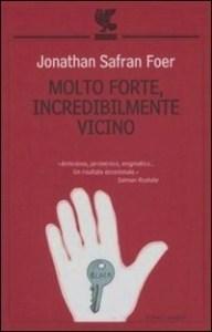 Molto forte, incredibilmente vicino di Jonathan Safran Foer ⭐️⭐️⭐️1/2