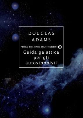 Guida galattica per gli autostoppisti Davvero carino nella sua assurdità… DON'T PANIC!!