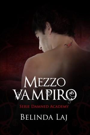 mezzo-vampiro-belinda-laj-damned-academy-series-e1443347609638