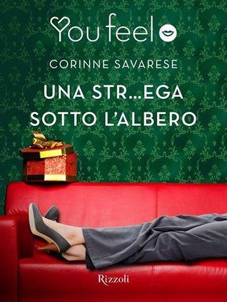 Una str…ega sotto l'albero di Corinne Savarese ~ Rizzoli ~ Link: Amazon